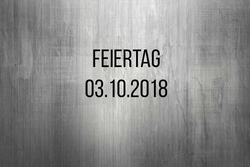 Feiertag 03.10.2018